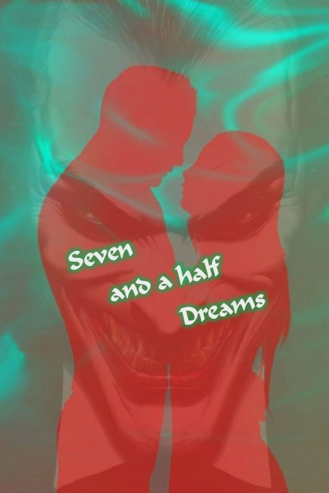 Seven and a half Dreams